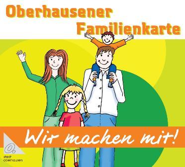 Oberhausener Familienkarte - Wir machen mit!